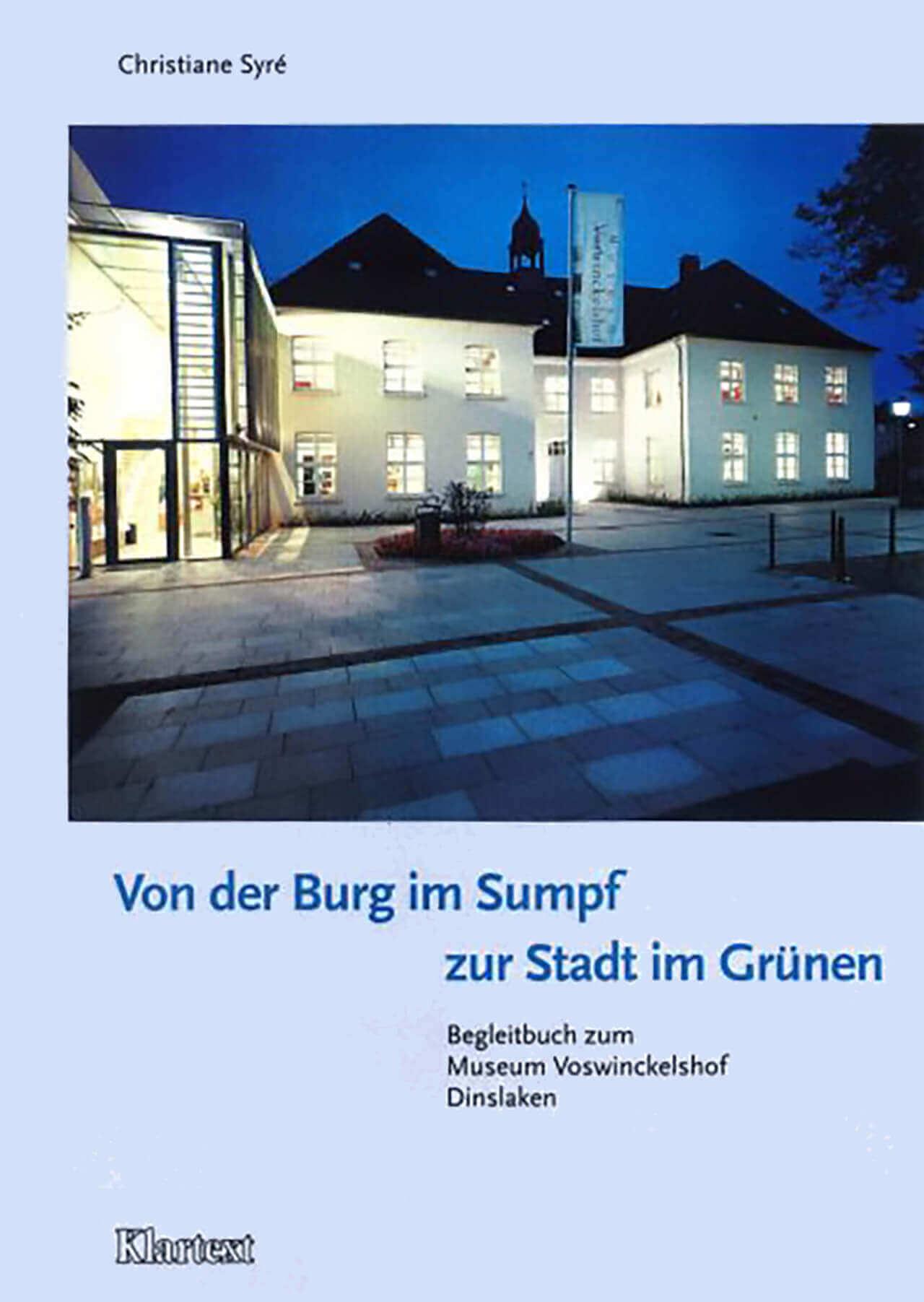 Christiane Syre - Von der Burg im Sumpf zur Stadt im Grünen - Cover